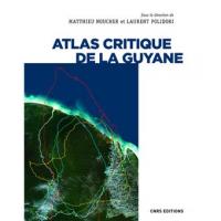 Un Atlas critique pour la Guyane
